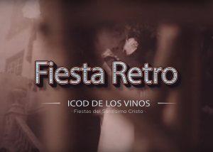 Fiesta Retro Icod de los Vinos