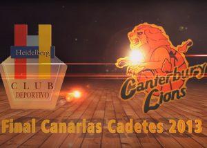 Heidelberg Vs Canterbury - Final Campeonato de Canarias Cadete masculino 2013
