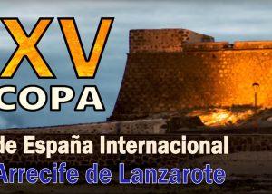XV Copa de España Internacional Arrecife 2015-2